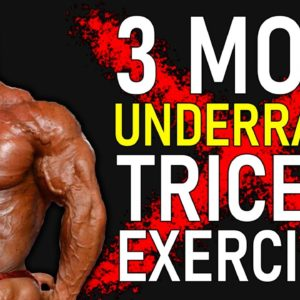 3 Most Underrated Triceps Exercises (DO THEM NOW)