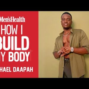 How Comedian Michael Dapaah Builds His Body | Men's Health UK